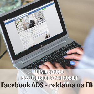 2017-07-25 Facebook ADS – reklama na Facebooku od podstaw