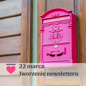 2018-03-22 Tworzenie newslettera