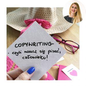 Copywriting, czyli naucz się pisać, człowieku